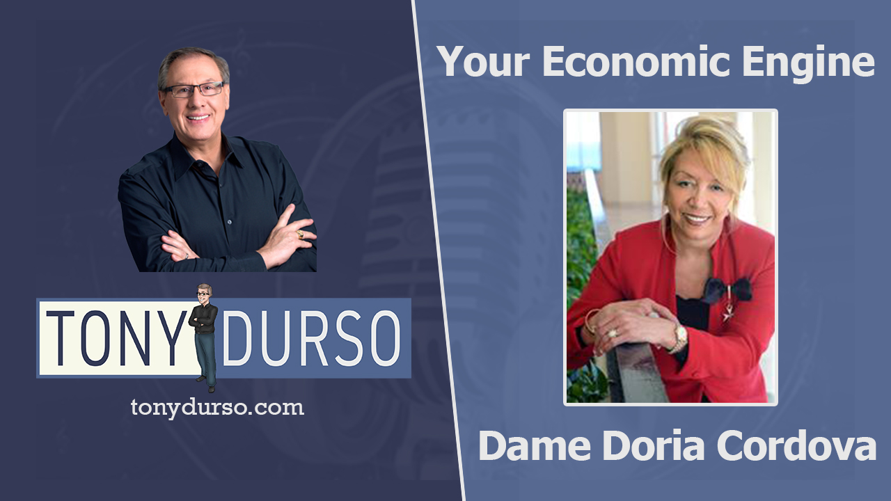 Your Economic Engine With Dame Doria Cordova